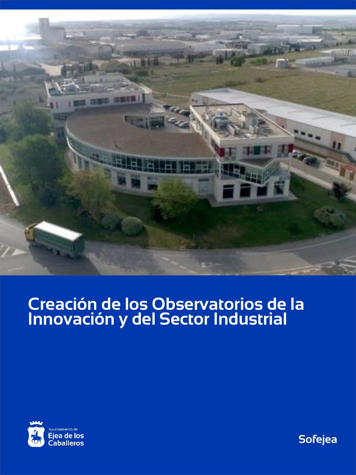 El Ayuntamiento de Ejea de los Caballeros crea los Observatorios de la Innovación y del Sector Industrial