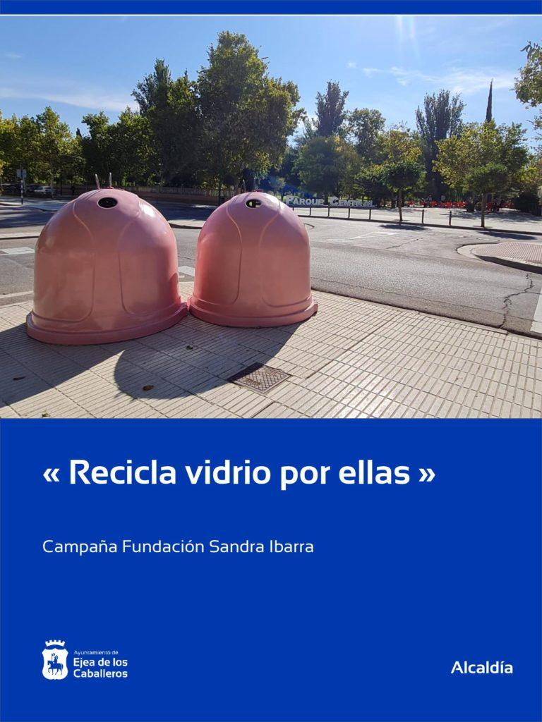 """Lee más sobre el artículo Ejea de los Caballeros se suma a la campaña solidaria """"Recicla Vidrio por ellas"""" en colaboración con la Fundación Sandra Ibarra"""