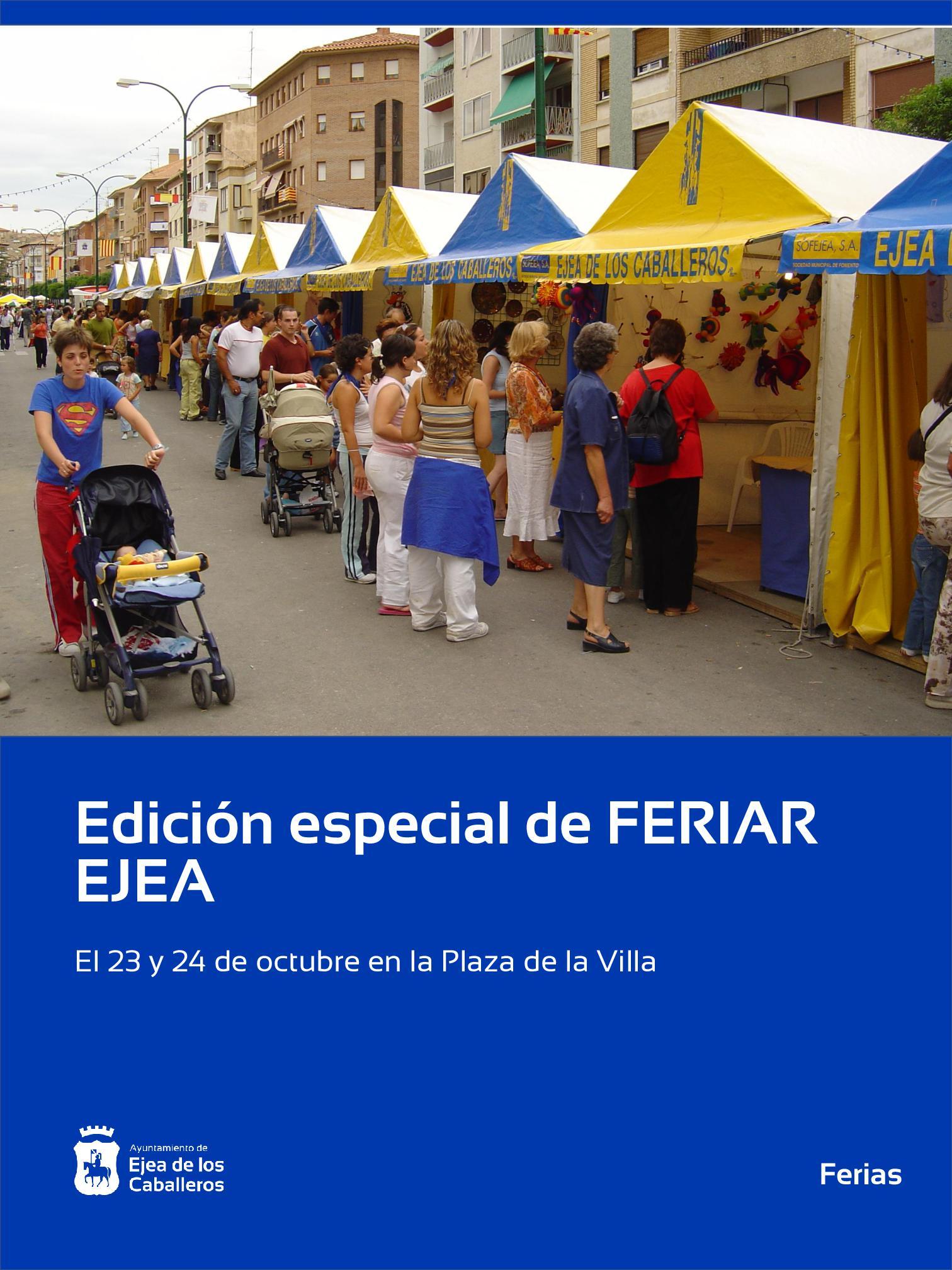 En este momento estás viendo FERIAR EJEA celebrará una edición especial los días 23 y 24 de octubre